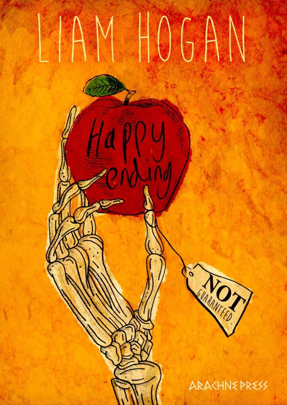 Happy Ending Not Guaranteed, by Liam Hogan